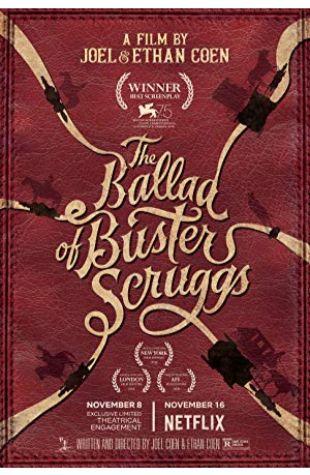 The Ballad of Buster Scruggs Ethan Coen