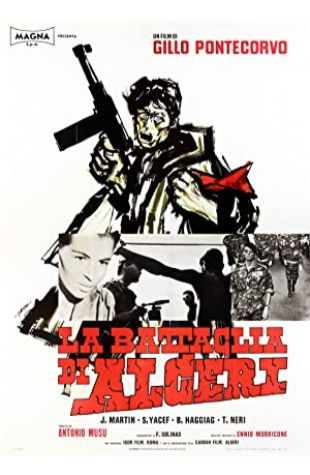 The Battle of Algiers Gillo Pontecorvo