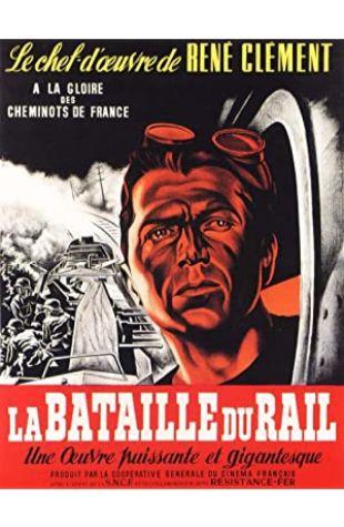The Battle of the Rails René Clément