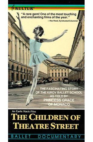 The Children of Theatre Street Robert Dornhelm