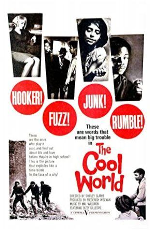 The Cool World Shirley Clarke