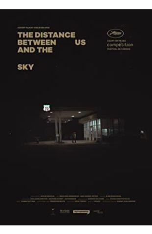 The Distance Between Us and the Sky Vasilis Kekatos