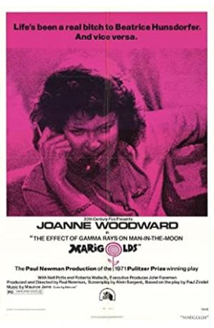 The Effect of Gamma Rays on Man-in-the-Moon Marigolds Joanne Woodward