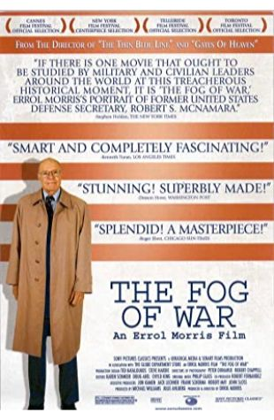The Fog of War: Eleven Lessons from the Life of Robert S. McNamara Errol Morris