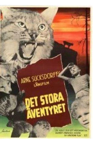 The Great Adventure Arne Sucksdorff