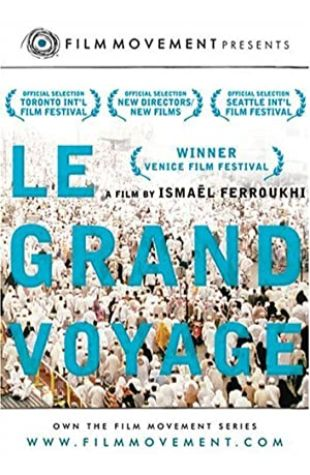 The Great Journey Ismaël Ferroukhi