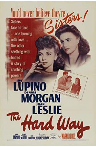The Hard Way Ida Lupino