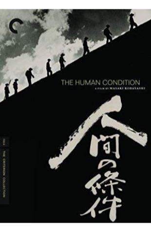 The Human Condition I: No Greater Love Masaki Kobayashi
