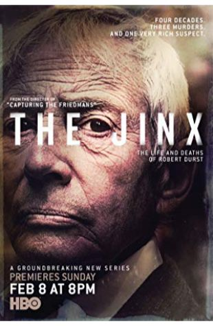The Jinx: The Life and Deaths of Robert Durst Marc Smerling