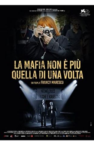 The Mafia Is No Longer What It Used to Be Franco Maresco
