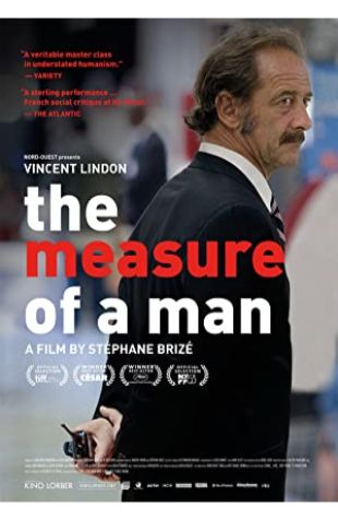The Measure of a Man Vincent Lindon