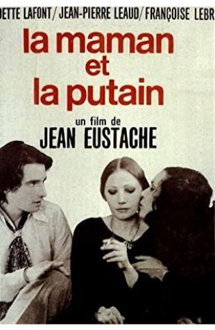 The Mother and the Whore Jean Eustache