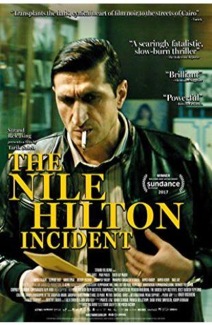 The Nile Hilton Incident Tarik Saleh