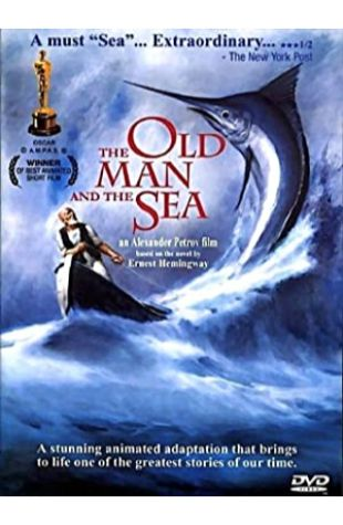 The Old Man and the Sea Aleksandr Petrov