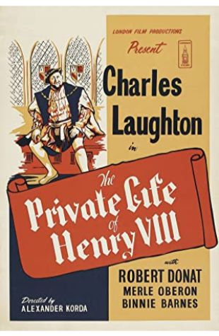 The Private Life of Henry VIII. Charles Laughton