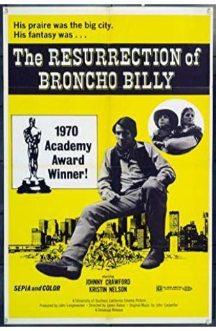 The Resurrection of Broncho Billy John Longenecker