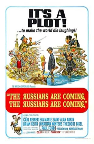 The Russians Are Coming! The Russians Are Coming! Alan Arkin