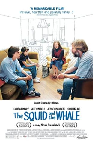 The Squid and the Whale Noah Baumbach