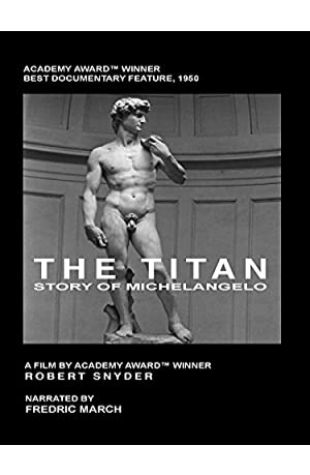 The Titan: Story of Michelangelo Robert Snyder