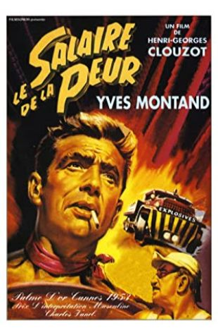 The Wages of Fear Henri-Georges Clouzot