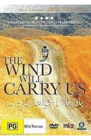The Wind Will Carry Us Abbas Kiarostami