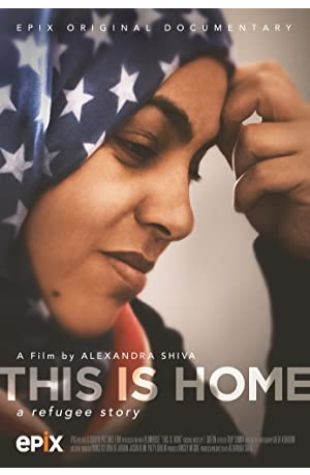 This Is Home: A Refugee Story Alexandra Shiva