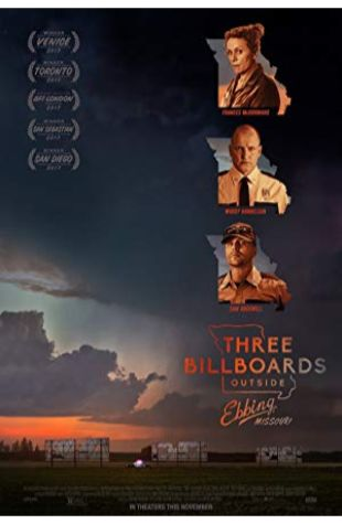 Three Billboards Outside Ebbing, Missouri Martin McDonagh