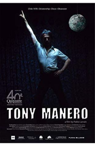 Tony Manero Pablo Larraín
