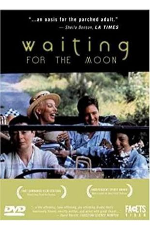 Waiting for the Moon Jill Godmilow