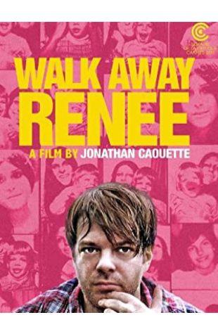 Walk Away Renee Jonathan Caouette