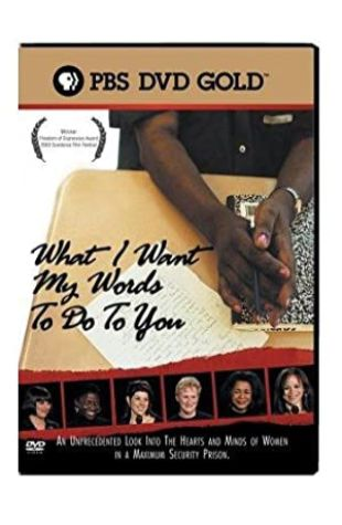 What I Want My Words to Do to You: Voices from Inside a Women's Maximum Security Prison Judith Katz