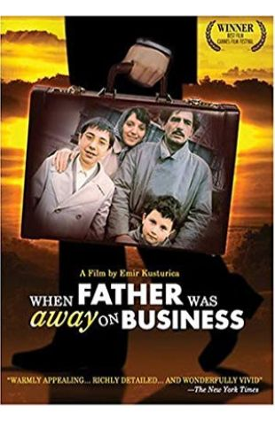 When Father Was Away on Business Emir Kusturica