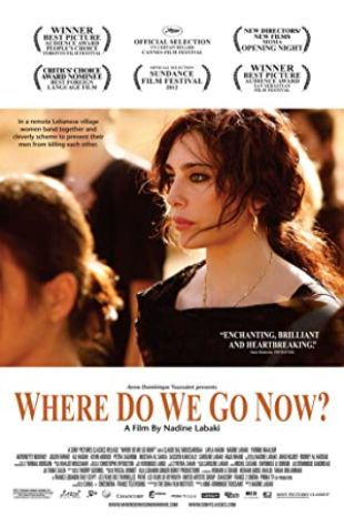 Where Do We Go Now? Nadine Labaki