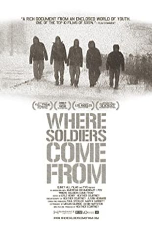 Where Soldiers Come From Heather Courtney
