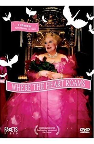 Where the Heart Roams George Paul Csicsery