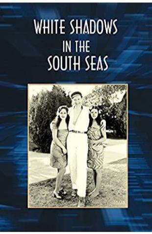 White Shadows in the South Seas Clyde De Vinna