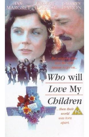 Who Will Love My Children? Ann-Margret