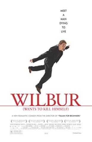 Wilbur Wants to Kill Himself Anders Thomas Jensen