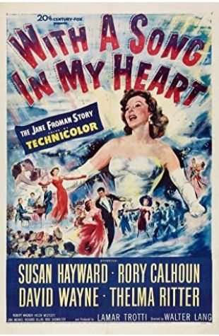 With a Song in My Heart Susan Hayward