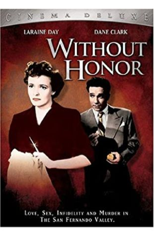 Without Honor Irving Pichel
