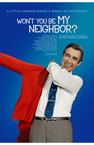 Won't You Be My Neighbor? Morgan Neville