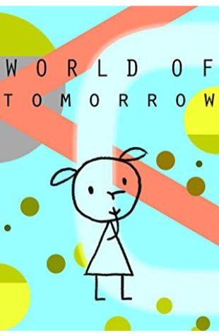 World of Tomorrow Don Hertzfeldt