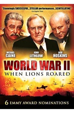 World War II: When Lions Roared David W. Rintels