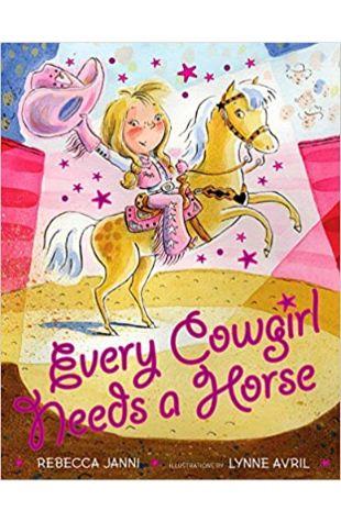 Every Cowgirl Needs a Horse Rebecca Janni