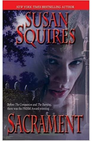 Sacrament by Susan Squires