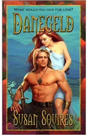 Danegeld by Susan Squires