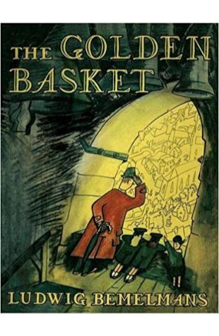 The Golden Basket Ludwig Bemelmans