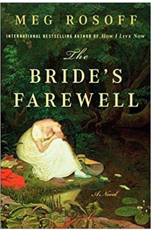 The Bride's Farewell Meg Rosoff