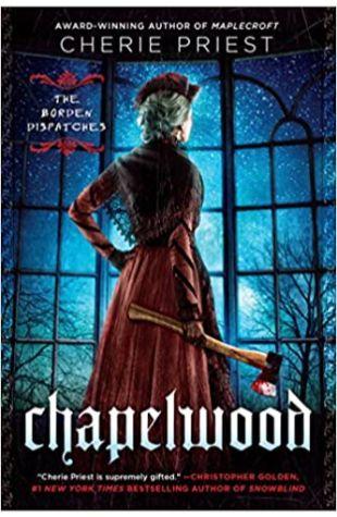 Chapelwood Cherie Priest