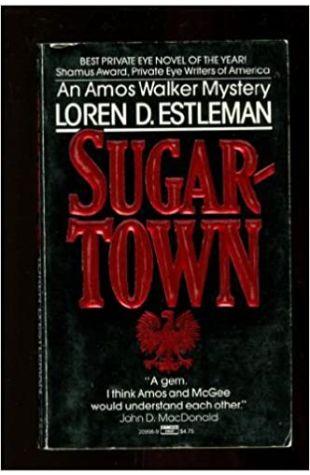 Sugartown by Loren D. Estleman